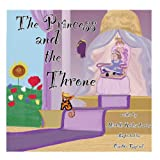 The Princess and the Throne, Michelle Larios, 1482728621