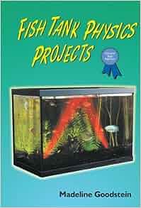 Fish tank physics projects science fair success for Fishing science fair projects