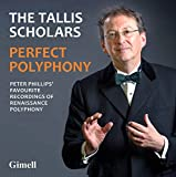 Perfect Polyphony - Peter Phillips' Favourite Recordings