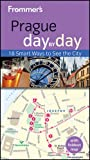 Frommer's Prague Day by Day, Mark Baker, 0470890746