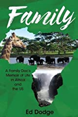 Family: A Family Doc's Memoir of Life in Africa and the US