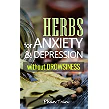 Herbs for Anxiety and Depression without Drowsiness