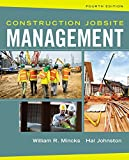 img - for Construction Jobsite Management by William R. Mincks (2016-01-01) book / textbook / text book