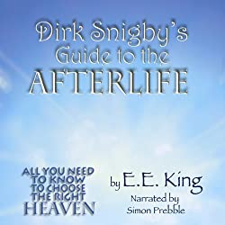 Dirk Snigby's Guide to the Afterlife