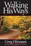 Walking in His Ways, Greg Hinnant, 0884197581