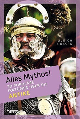 alles-mythos-20-populre-irrtmer-ber-die-antike