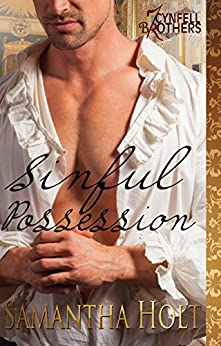 Sinful Possession (Cynfell Brothers Book 5) by [Holt, Samantha]