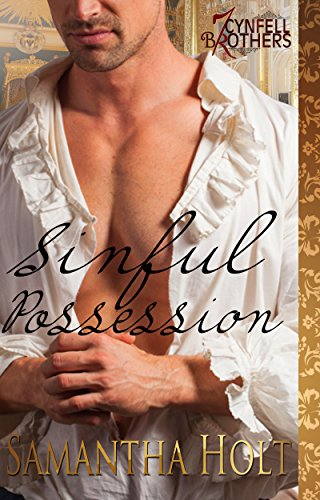 Sinful Possession (Cynfell Brothers Book 5)