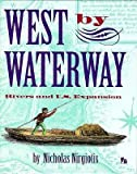 West by Waterway, Nicholas Nirgiotis, 0531201880