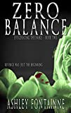 Zero Balance (Eviscerating the Snake Book 2)