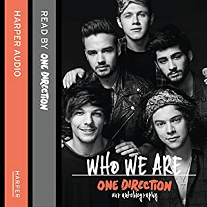 One Direction: Who We Are Hörbuch