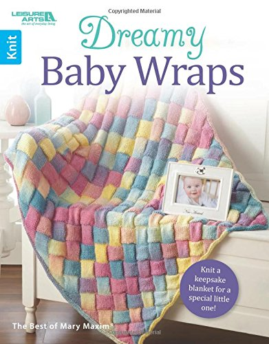 Dreamy Baby Wraps | Leisure Arts (6788)