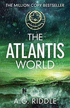 The Atlantis World (The Origin Mystery, Book 3) by [Riddle, A.G.]