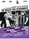 Thomas Bernhard - Die Macht der Gewohnheit