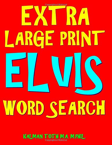 Pdf Humor Extra Large Print Elvis Word Search: 133 Entertaining  Music Themed Puzzles