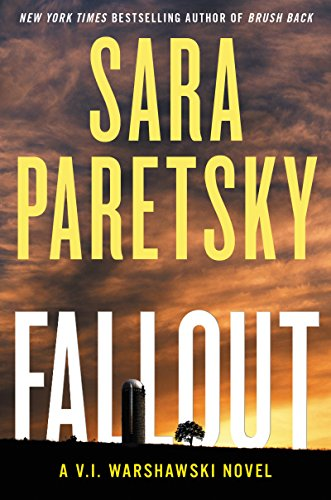 Fallout: A V.I. Warshawski Novel (V.I. Warshawski Novels) by [Paretsky, Sara]