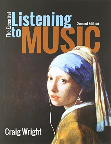 The Essential Listening to Music (with Digital Music Downloads Printed Access Card) 2nd edition by Wright, Craig (2015) Paperback