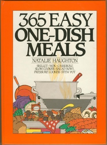 365 Easy One-Dish Meals (365 Ways) Easy One Dish Meals