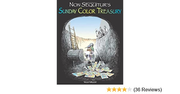 Non Sequiturs Sunday Color Treasury Wiley Miller 0050837236929