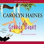 Greedy Bones | Carolyn Haines