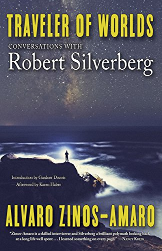 Download PDF Traveler of Worlds - Conversations with Robert Silverberg