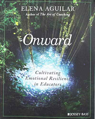 Pdf Teaching Onward: Cultivating Emotional Resilience in Educators
