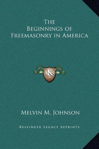 Download The Beginnings of Freemasonry in America pdf epub