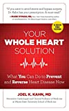 In Your Whole Heart Solution, America's Holistic Heart Doc Joel K. Kahn, MD, reveals more than 75 simple, low-cost things you can do right away—from drinking your veggies to opening your windows to walking barefoot—to make yourself heart attack proof...