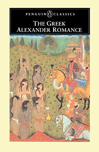 The Greek Alexander Romance (Penguin Classics)