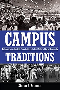 Simon Bronner S Campus Traditions