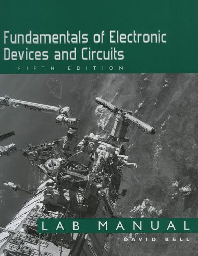 Fundamentals of Electronic Devices and Circuits Lab Manual