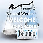 Welcome to Paradise | Bernard Werber