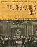 The Reconstruction Era, Bettye Stroud, 0761421815