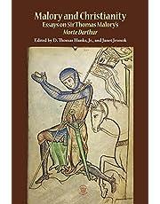 Malory and Christianity: Essays on Sir Thomas Malory's Morte Darthur