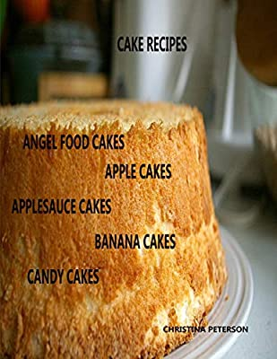 Awe Inspiring Cake Recipes Angel Food Cakes Apple Cakes Applesauce Cakes Personalised Birthday Cards Beptaeletsinfo