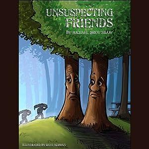 Unsuspecting Friends Audiobook