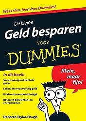 De kleine geld besparen voor Dummies (Dutch Edition)