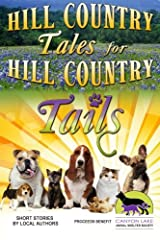 Hill Country Tales for Hill Country Tails: a collection of short stories Paperback