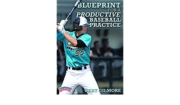 Amazon gary gilmore blueprint for a productive baseball amazon gary gilmore blueprint for a productive baseball practice dvd gary gilmore movies tv malvernweather Image collections