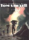 Les Aventures de Tom Sawyer, Tome 2 :