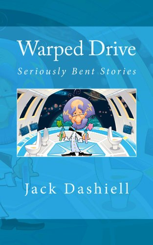 Warped Drive: Seriously Bent Stories