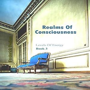 Realms of Consciousness Audiobook