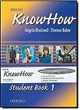 English KnowHow, Level 1, Angela Blackwell and F. Naber, 0194536734