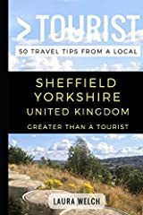 Greater Than a Tourist – Sheffield Yorkshire UK: 50 Travel Tips from a Local