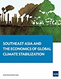 img - for Southeast Asia and the Economics of Global Climate Stabilization book / textbook / text book
