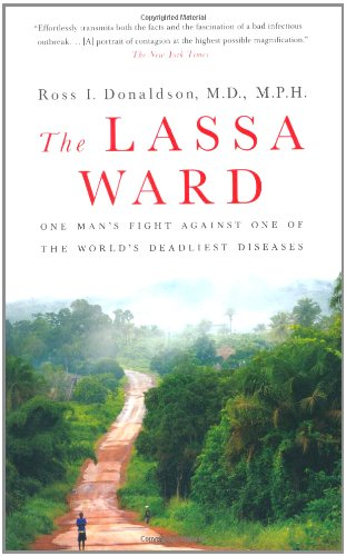The Lassa Ward: One Man's Fight Against One of the World's Deadliest Diseases ebook