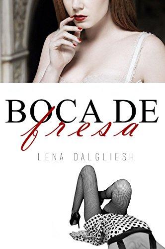 Boca de fresa (Spanish Edition)