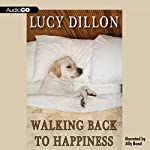 Walking Back to Happiness | Lucy Dillon