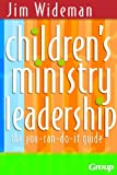 Children's Ministry Leadership: The You-Can-Do-It