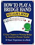 How to Play a Bridge Hand: 12 Easy Chapters to